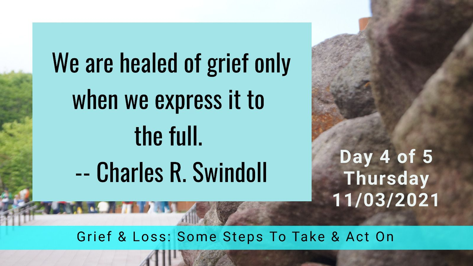 grief & loss - day 4