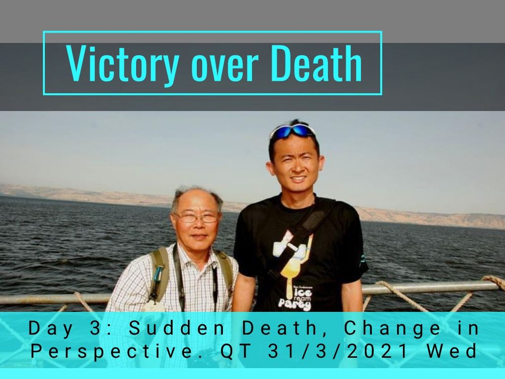 Victory over death - day 3