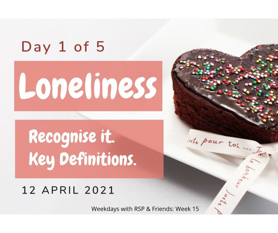 loneliness day 1