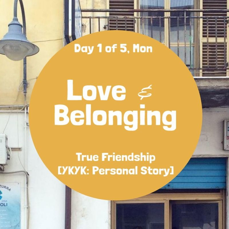 love and belonging day 1