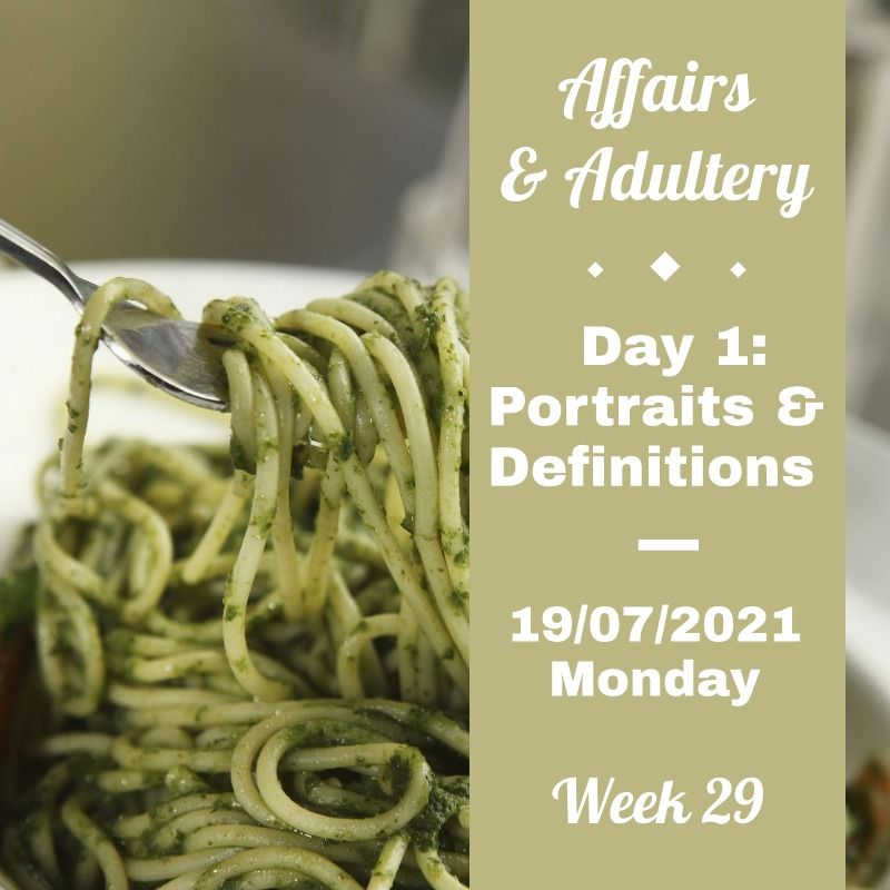 affairs & adultery day 1