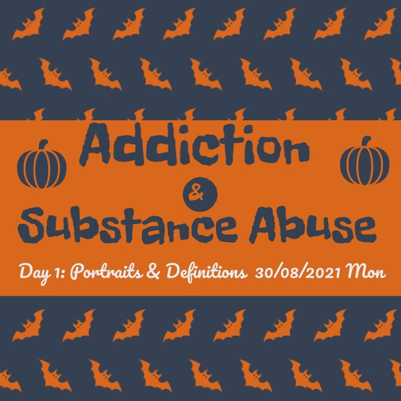 addiction & substance abuse day 1