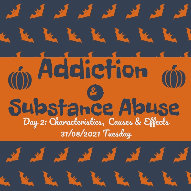 addiction & substance abuse day 2