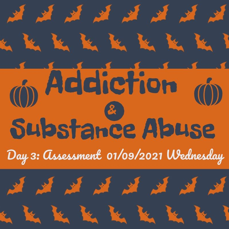 addiction & substance abuse day 3
