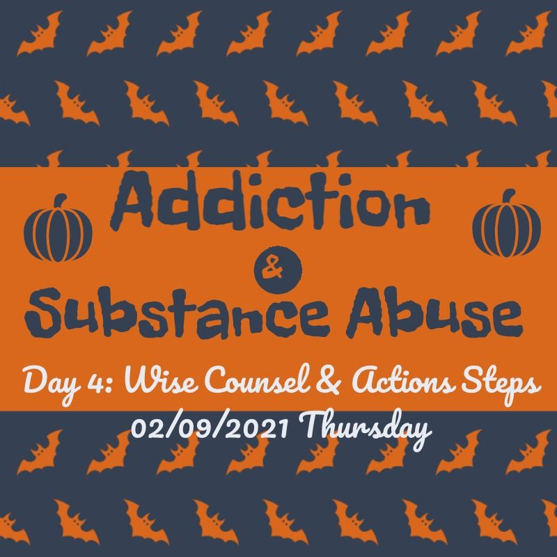 addiction & substance abuse day 4