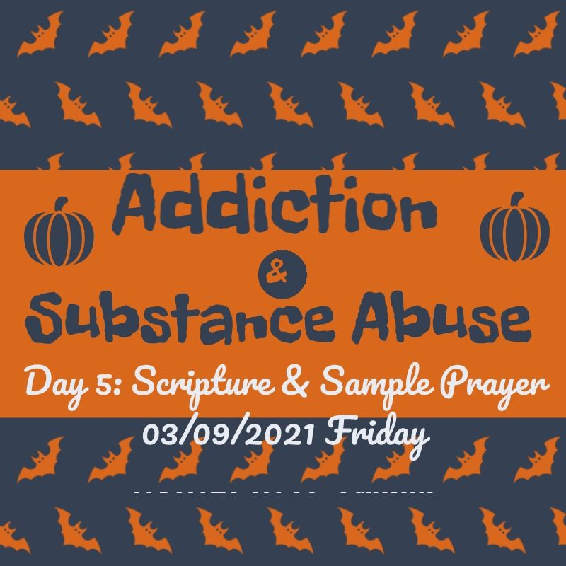 addiction & substance abuse day 5